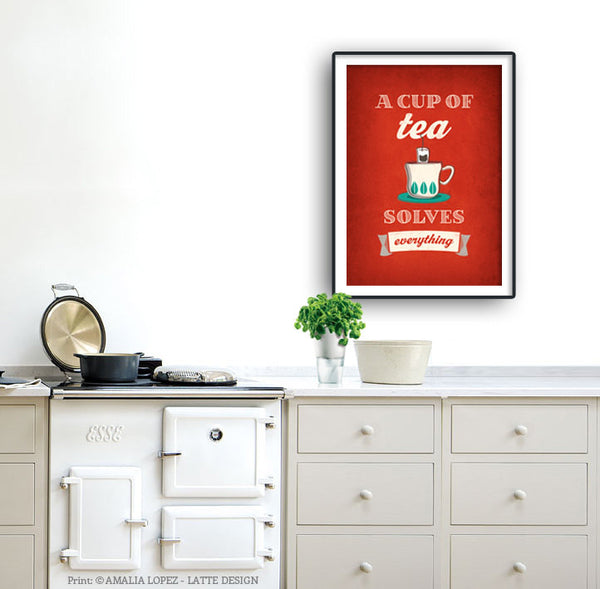 A cup of tea solves everything. Red kitchen print - Latte Design  - 2