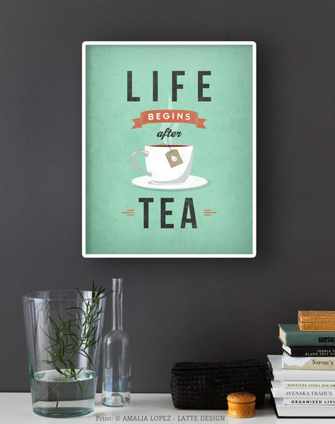 Life begins after tea print. Light teal retro kitchen print - Latte Design  - 2