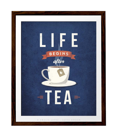 Life begins after tea print. Blue retro kitchen print - Latte Design  - 1