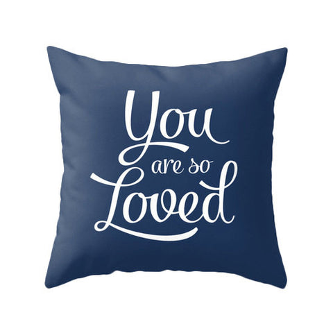 You are so loved pillow. Blue - Latte Design  - 1
