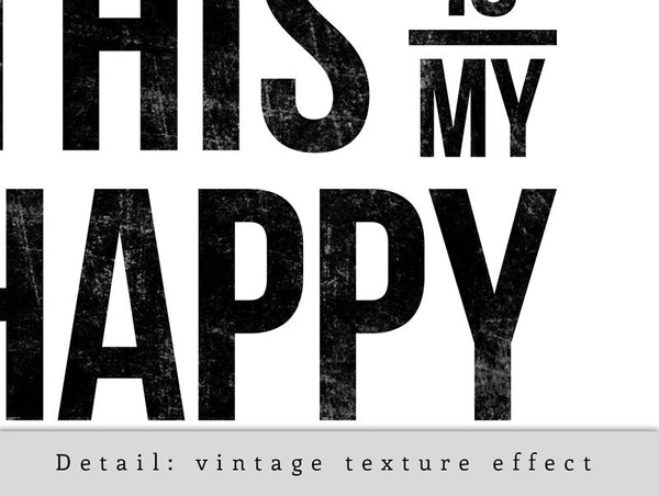 This is my happy place. Black and white typography print - Latte Design  - 6