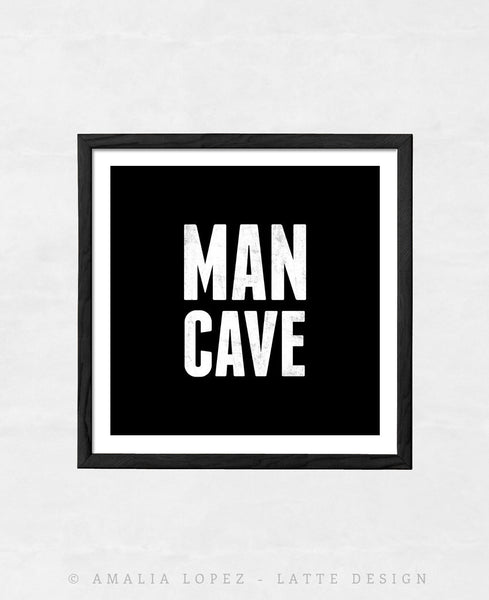 Man cave print. Black and white print - Latte Design  - 2