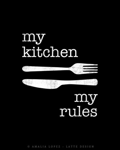 My kitchen my rules. Cream typography print. LD10017 - Latte Design  - 4