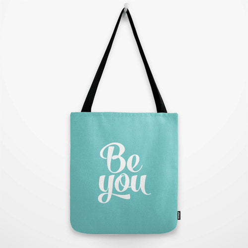 Be you. Turquoise tote bag