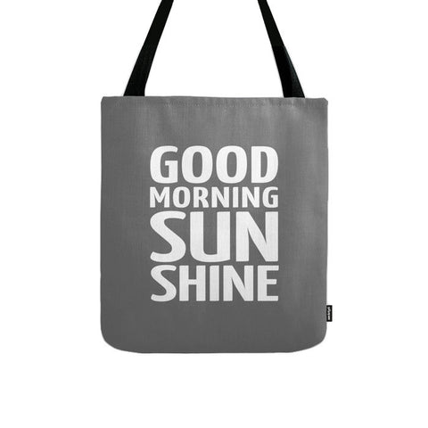 Good Morning Sunshine. Grey tote bag