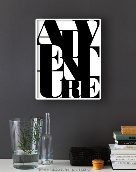 Adventure print. Black and white typography print - Latte Design  - 3