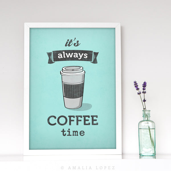 It's always coffee time. Mint coffee print