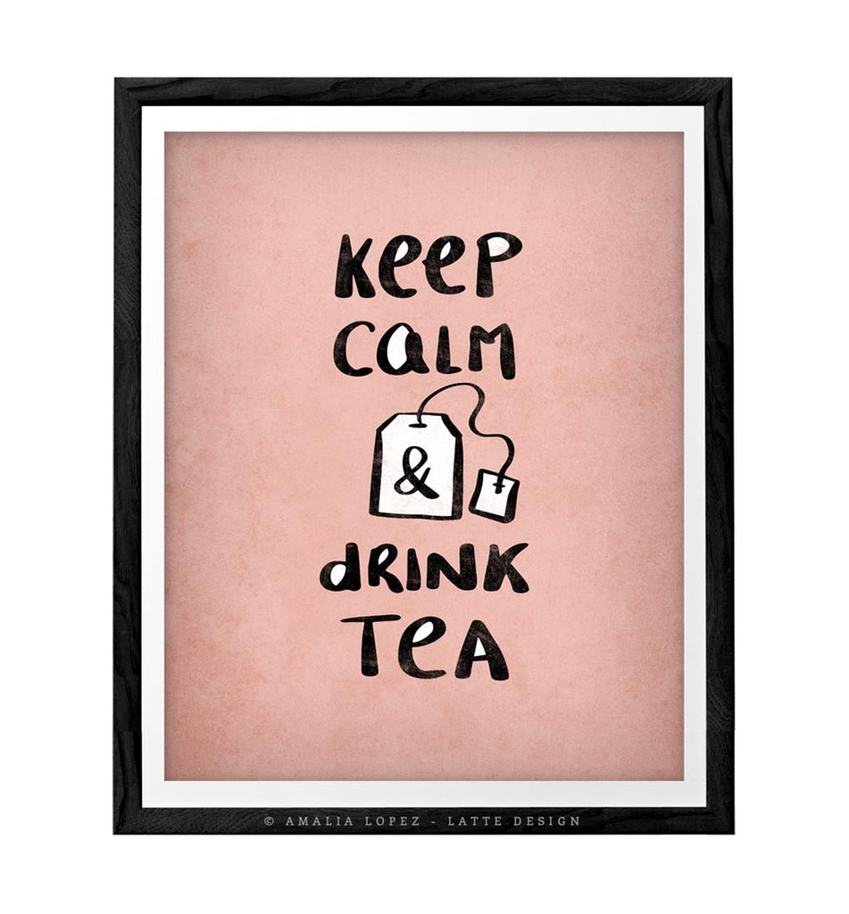 Keep calm and drink tea. Blush pink kitchen print