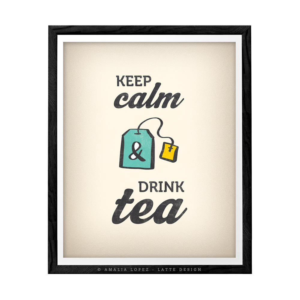 Keep calm and drink tea. Teal kitchen print - Latte Design  - 4