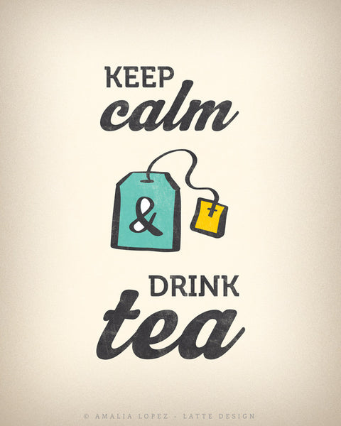Keep calm and drink tea. Teal kitchen print - Latte Design  - 5