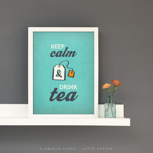 Keep calm and drink tea. Teal kitchen print - Latte Design  - 3