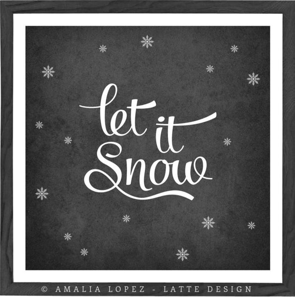 Let it snow. Winter black and white typography print - Latte Design  - 1