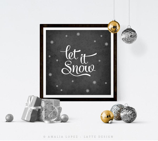 Let it snow. Winter black and white typography print - Latte Design  - 2