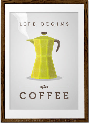 Life begins after coffee print. Chartreuse green kitchen print