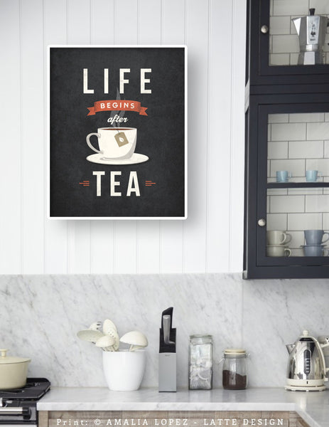 Life begins after tea print. Gray retro kitchen print - Latte Design  - 2