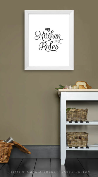 My kitchen my rules. Black and white typography print. LD10018 - Latte Design  - 3