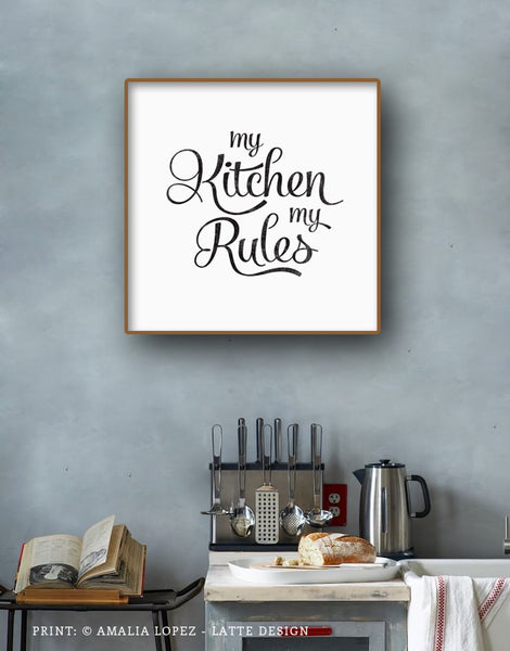 My kitchen my rules. Black and white typography print. LD10018 - Latte Design  - 4