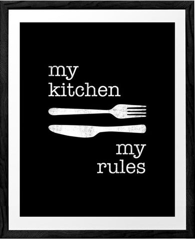 My kitchen my rules. Black and white typography print