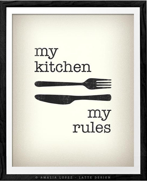 My kitchen my rules. Cream typography print