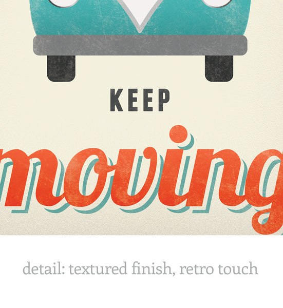 To live is to keep moving. VW print. Cream motivational print - Latte Design  - 3