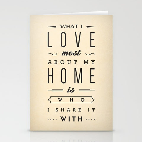 What I love most about my home is who I share it with. Greeting Card