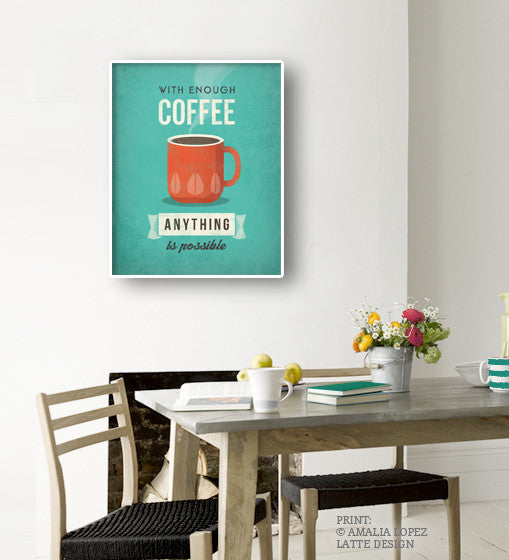 With enough coffee anything is possible. Coffee print Coffee poster Coffee art Quote poster Kitchen art grey Kitchen wall art decor gray kitchen print UK - Latte Design  - 5