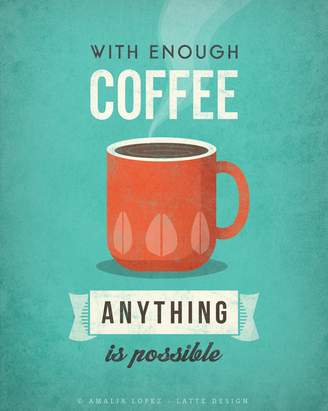 With enough coffee anything is possible. Coffee print Coffee poster Coffee art Quote poster Kitchen art grey Kitchen wall art decor gray kitchen print UK - Latte Design  - 11