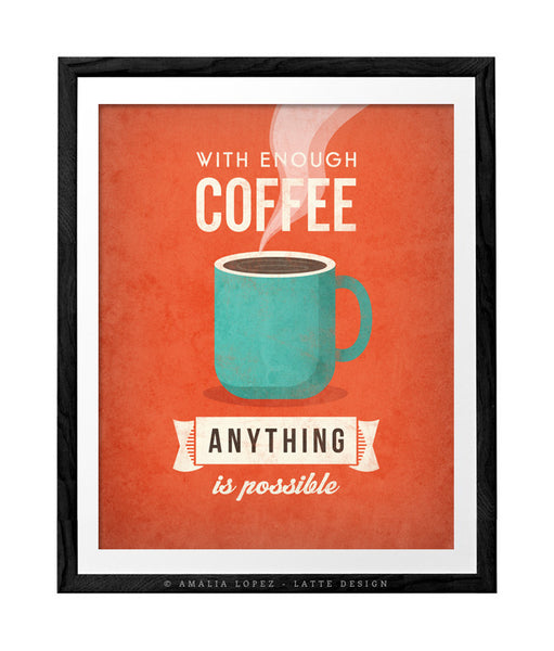 With enough coffee anything is possible. Coffee print Coffee poster Coffee art Quote poster Kitchen art grey Kitchen wall art decor gray kitchen print UK - Latte Design  - 6