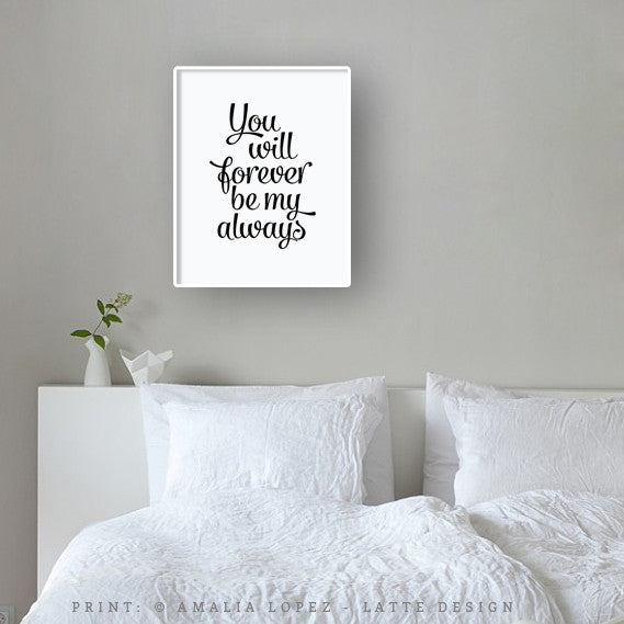 You will forever be my always print. Gray love print - Latte Design  - 3
