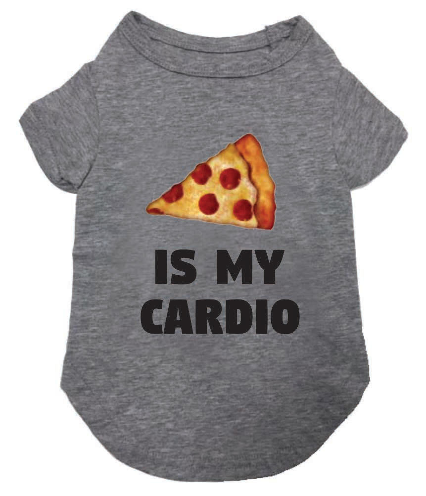 PIZZA IS MY CARDIO DOG T-SHIRT, Shirts Tanks & Tees - Bones Bizzness