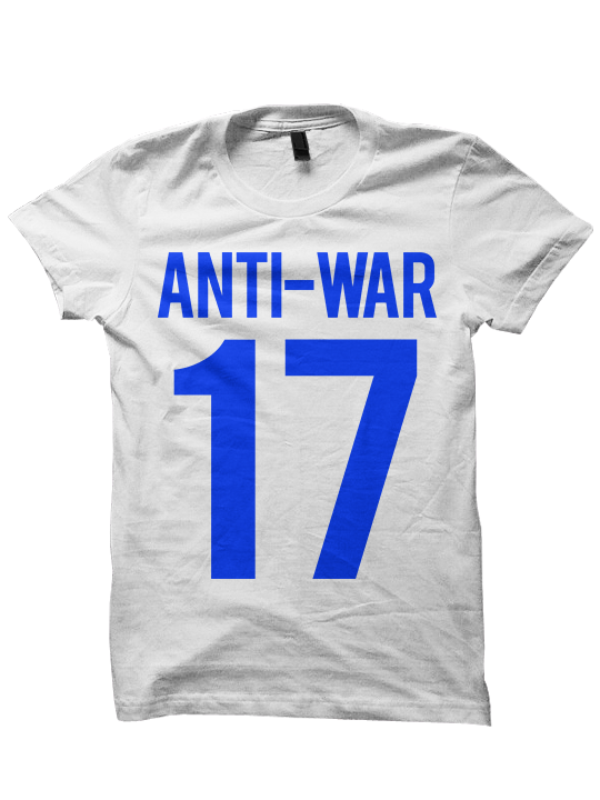 ANTI-WAR 17 T-Shirt