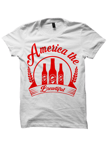 AMERICA, THE BREWTIFUL T-SHIRT