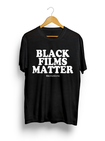 Black Films Matter T-shirt