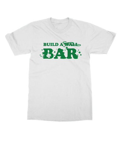 c0b25e573be BUILD A BAR - St. Patrick s Day T-shirt