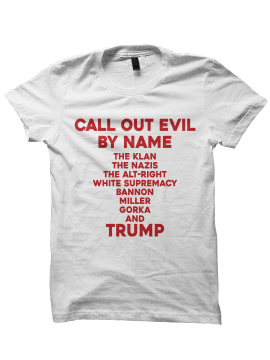 CALL EVIL OUT BY NAME T-SHIRT