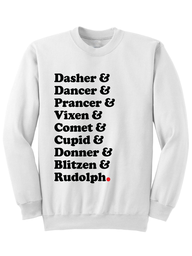 Dasher Dancer Rudolph Christmas Sweatshirt