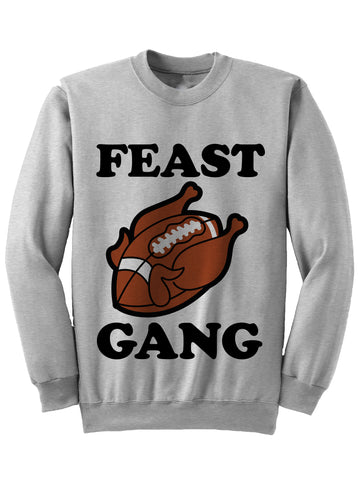 FEAST GANG - Thanksgiving Sweatshirt