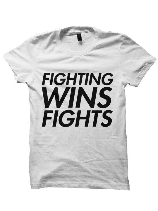 FIGHTING WINS FIGHTS T-SHIRTS