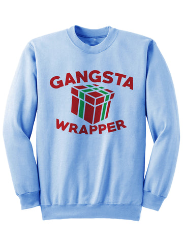 Gangsta Wrapper - Holiday Sweatshirt