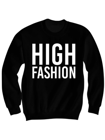 HIGH FASHION SWEATSHIRT
