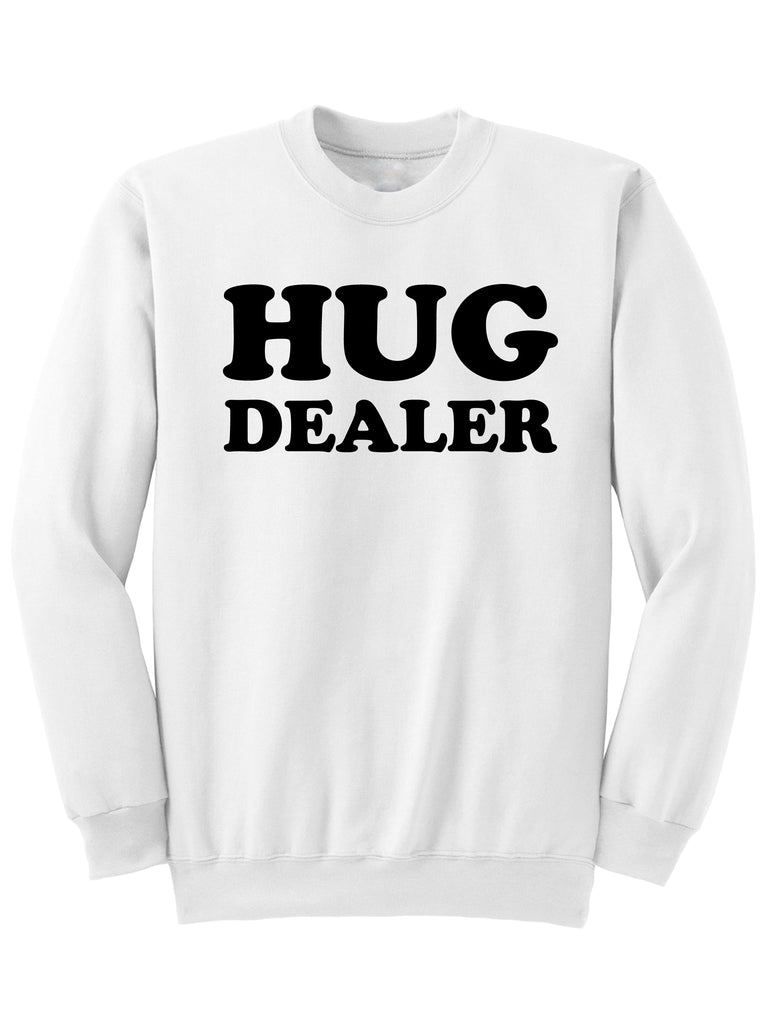 HUG DEALER - Sweatshirt