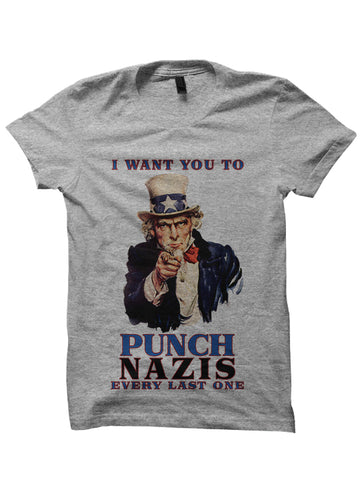 I WANT YOU TO PUNCH NAZIS T-Shirt