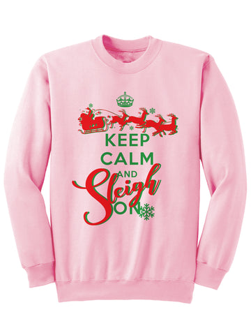 Keep Calm And Sleigh On Christmas Sweatshirt