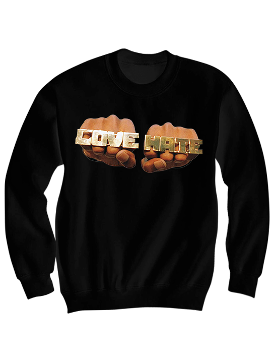 LOVE/HATE SWEATSHIRT