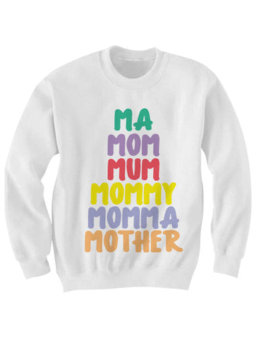 MA MOM MUM SWEATSHIRT