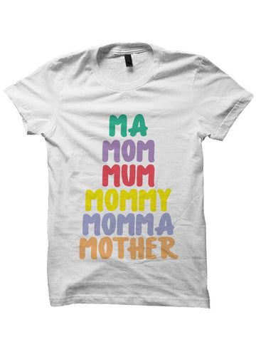 MA MUM MOM T-SHIRT