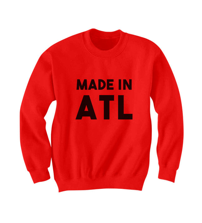 MADE IN ATL SWEATSHIRT