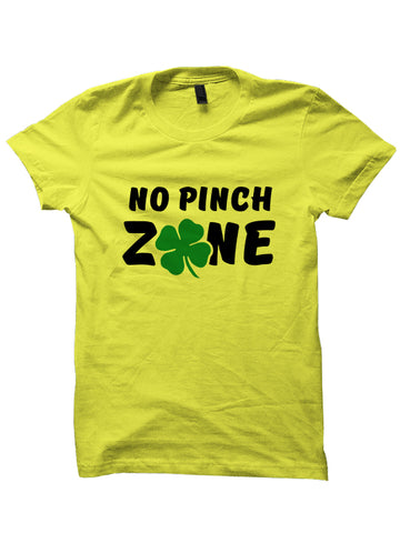 NO PINCH ZONE - St. Patrick's Day T-shirt