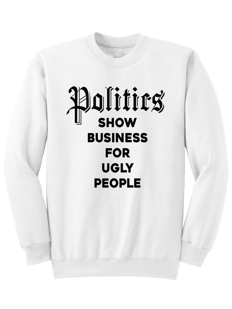 POLITICS - SWEATSHIRT