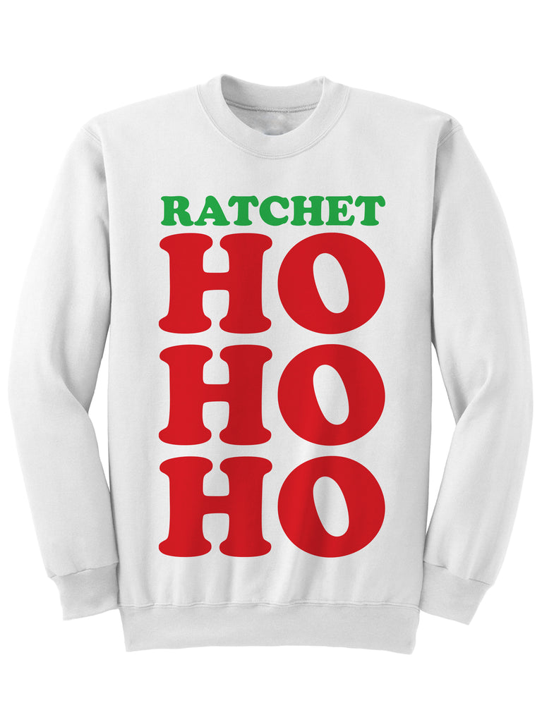 Ratchet Ho Ho Ho Christmas Sweatshirt